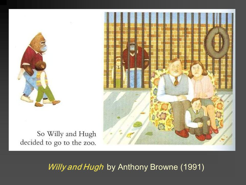 Willy and Hugh by Anthony Browne (1991)