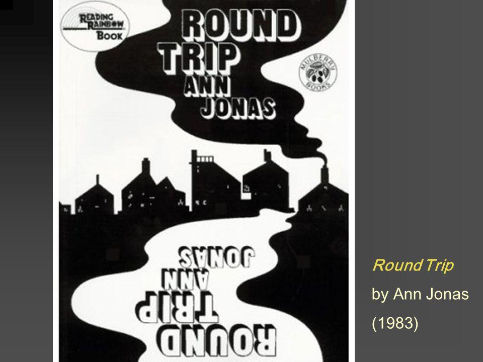 Round Trip by Ann Jonas (1983)