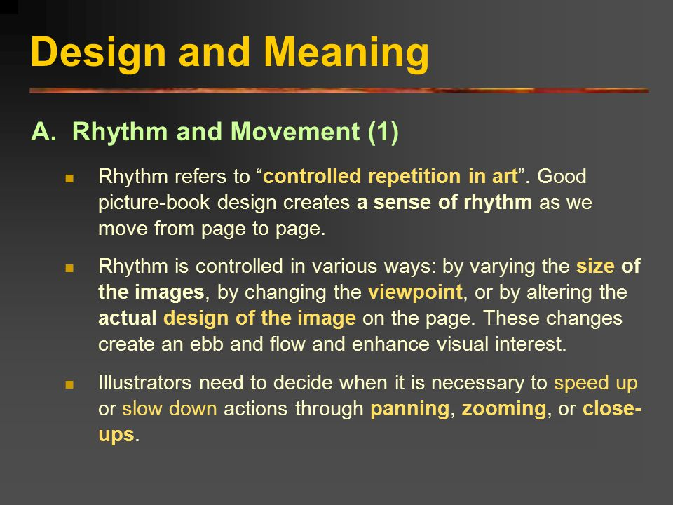 Design and Meaning A. Rhythm and Movement (1)