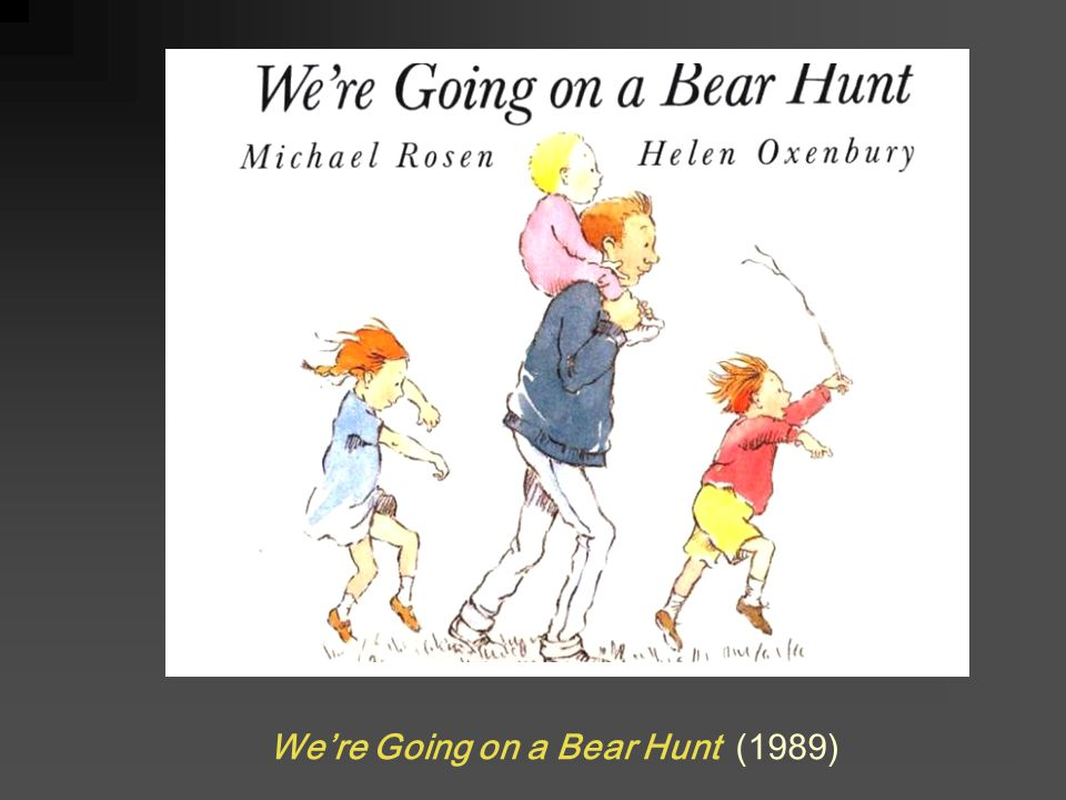 We're Going on a Bear Hunt (1989)