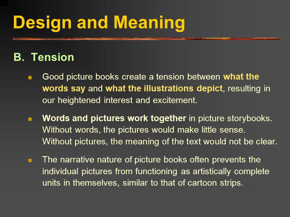 Design and Meaning B. Tension