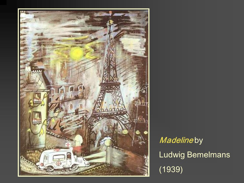 Madeline by Ludwig Bemelmans (1939)