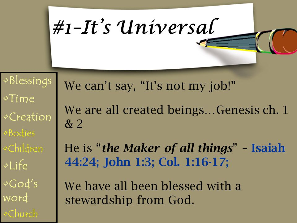 #1–It's Universal Blessings We can't say, It's not my job! Time
