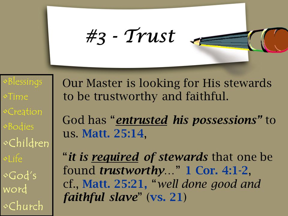 #3 - Trust Blessings. Time. Creation. Bodies. Children. Life. God's word. Church.