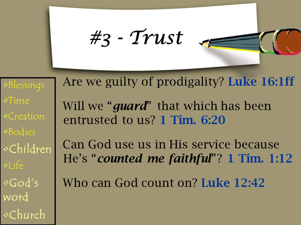 #3 - Trust Are we guilty of prodigality Luke 16:1ff