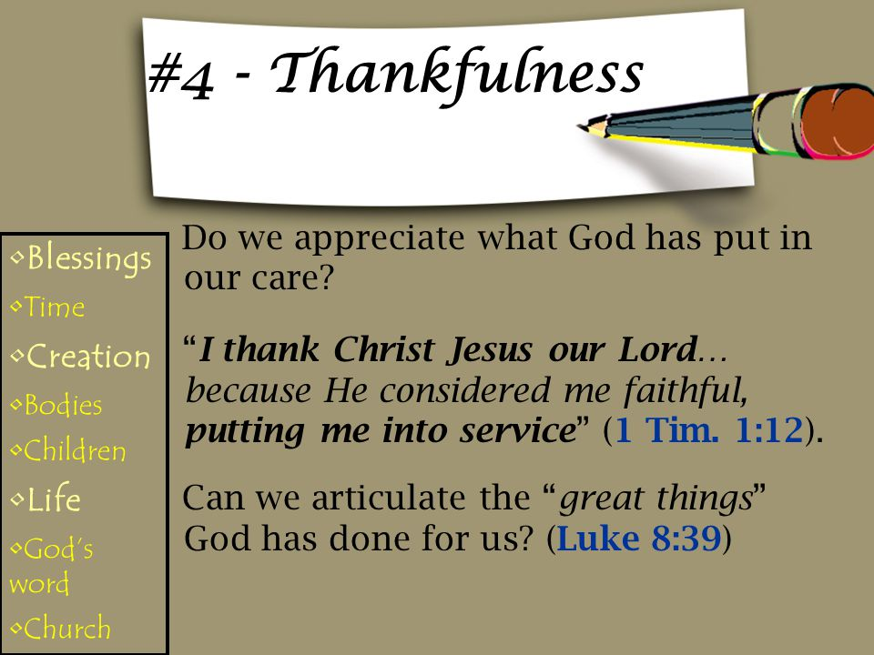 #4 - Thankfulness Do we appreciate what God has put in our care