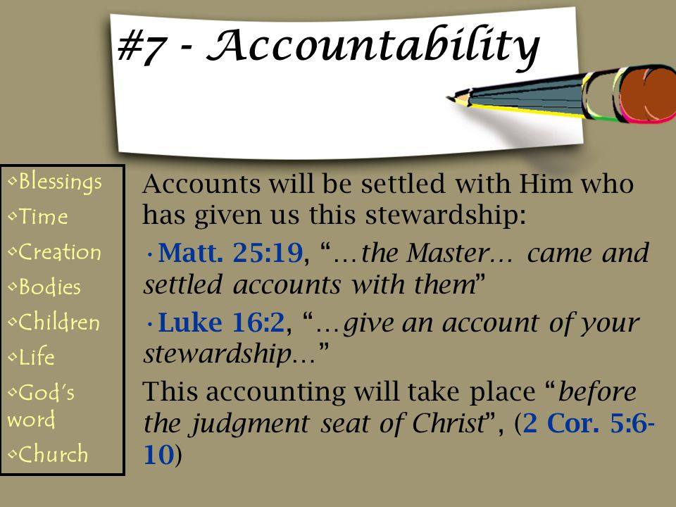 #7 - Accountability Blessings. Time. Creation. Bodies. Children. Life. God's word. Church.