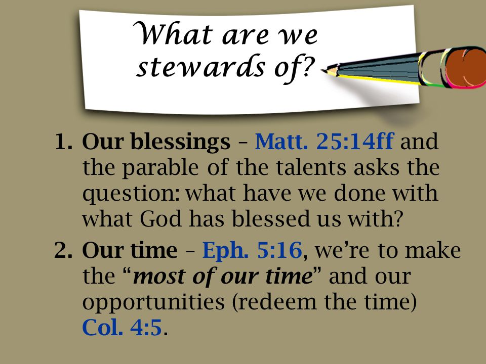 What are we stewards of