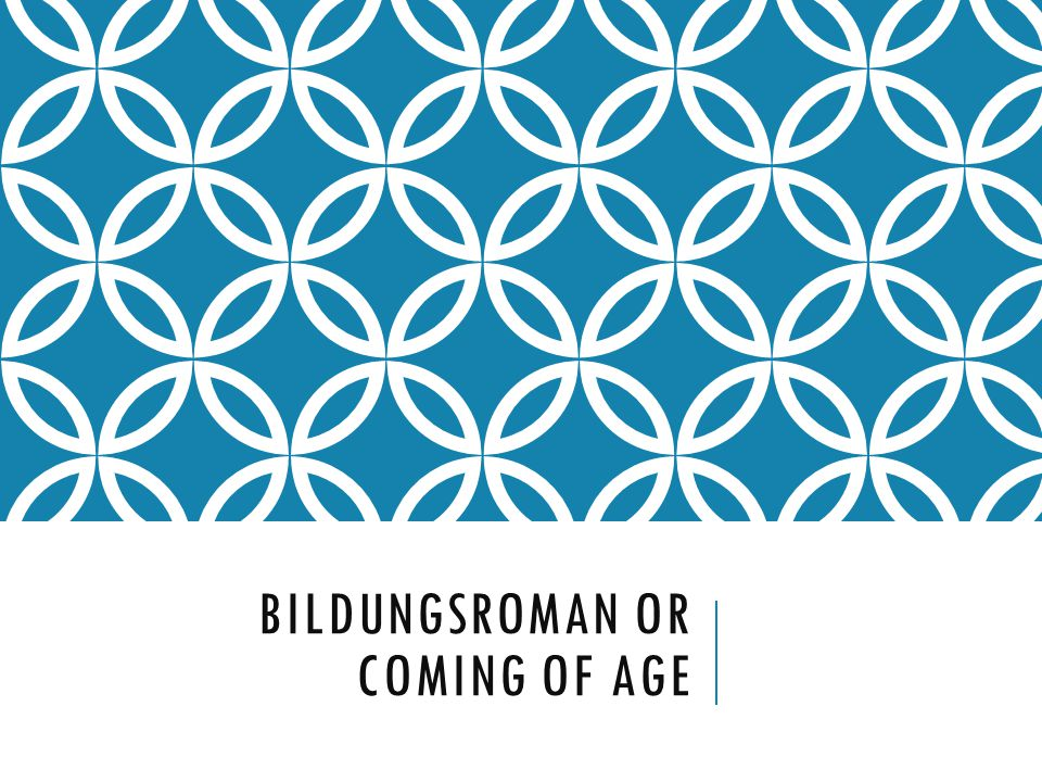 Bildungsroman or Coming of Age