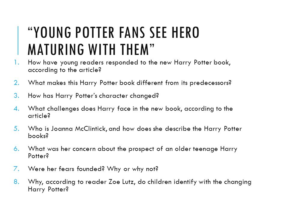 Young Potter Fans See hero maturing with them