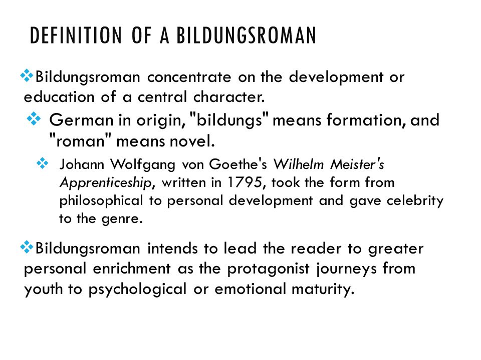 Definition of a Bildungsroman