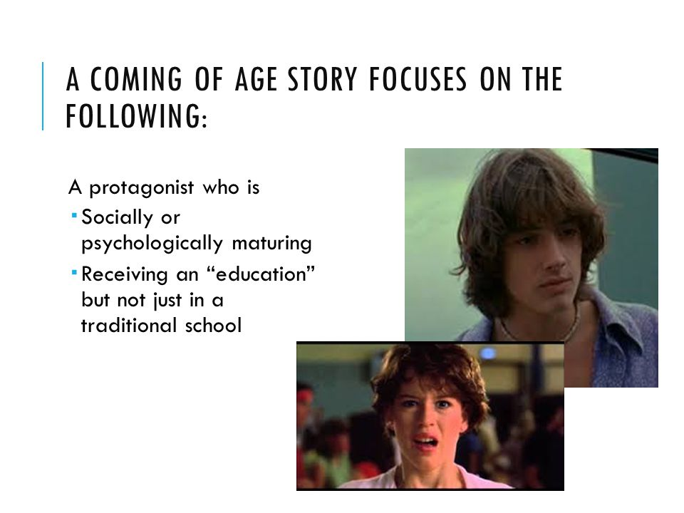 a coming of age story focuses on the following: