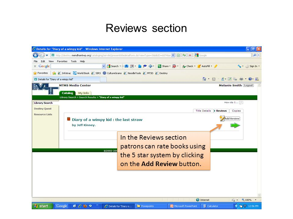 Reviews section In the Reviews section patrons can rate books using the 5 star system by clicking on the Add Review button.