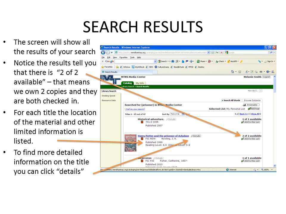 SEARCH RESULTS The screen will show all the results of your search