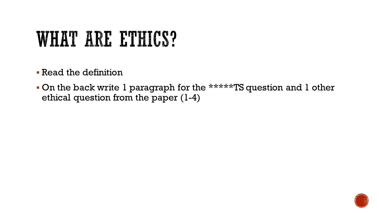 What are ethics Read the definition