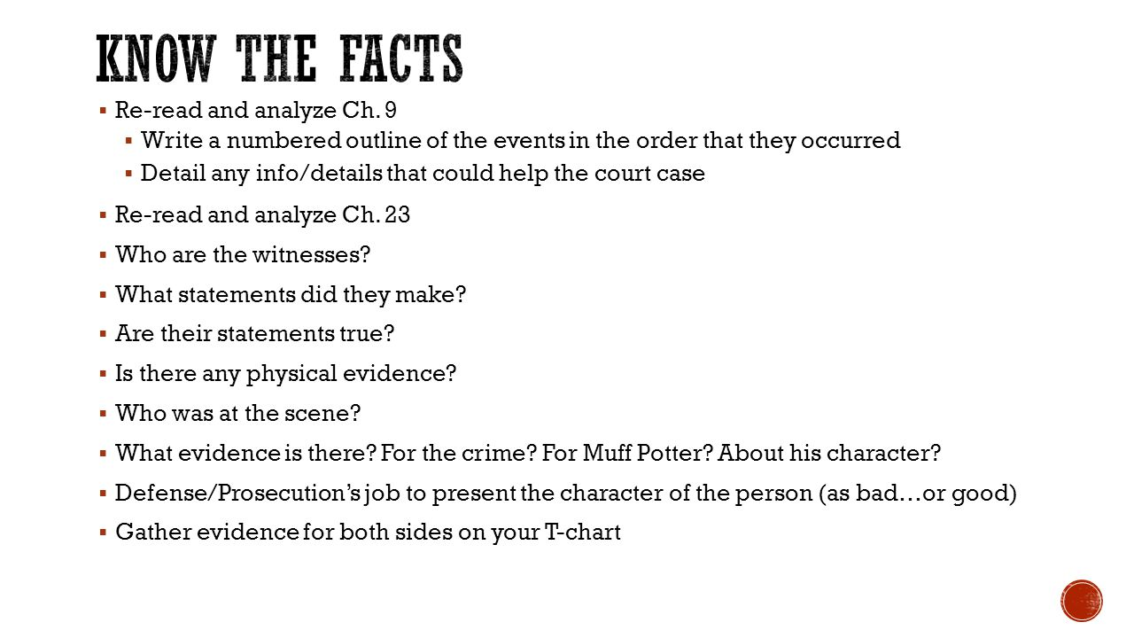 Know the facts Re-read and analyze Ch. 9