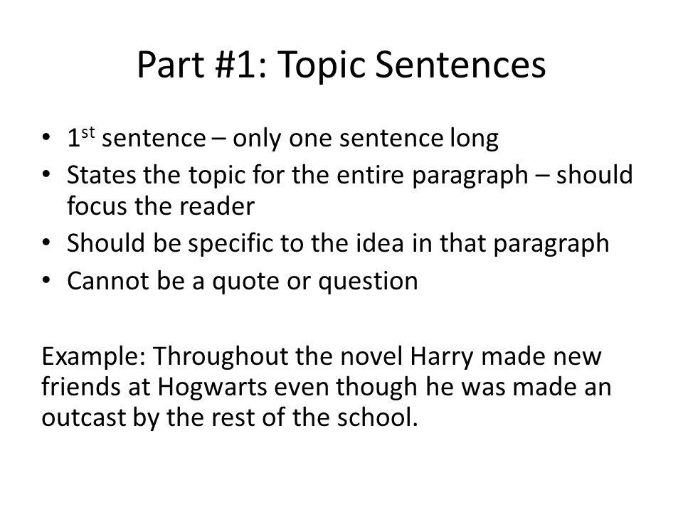 Part #1: Topic Sentences