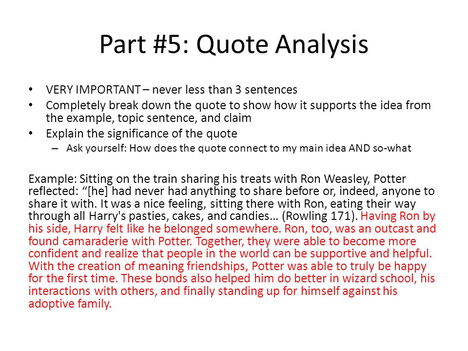 Part #5: Quote Analysis VERY IMPORTANT – never less than 3 sentences