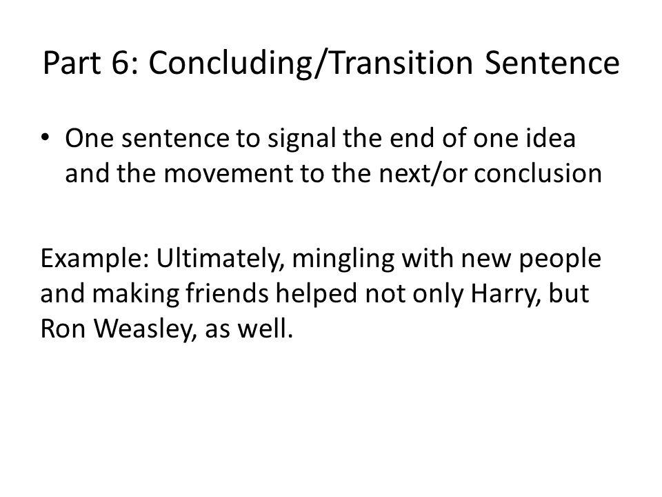 Part 6: Concluding/Transition Sentence