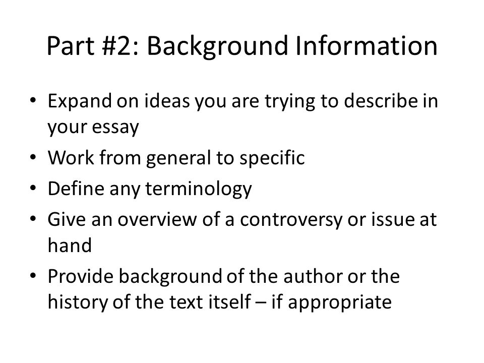 personal background information essay The background information essay is an essay that provides background information on a essays so that they are able to learn each student's personal.