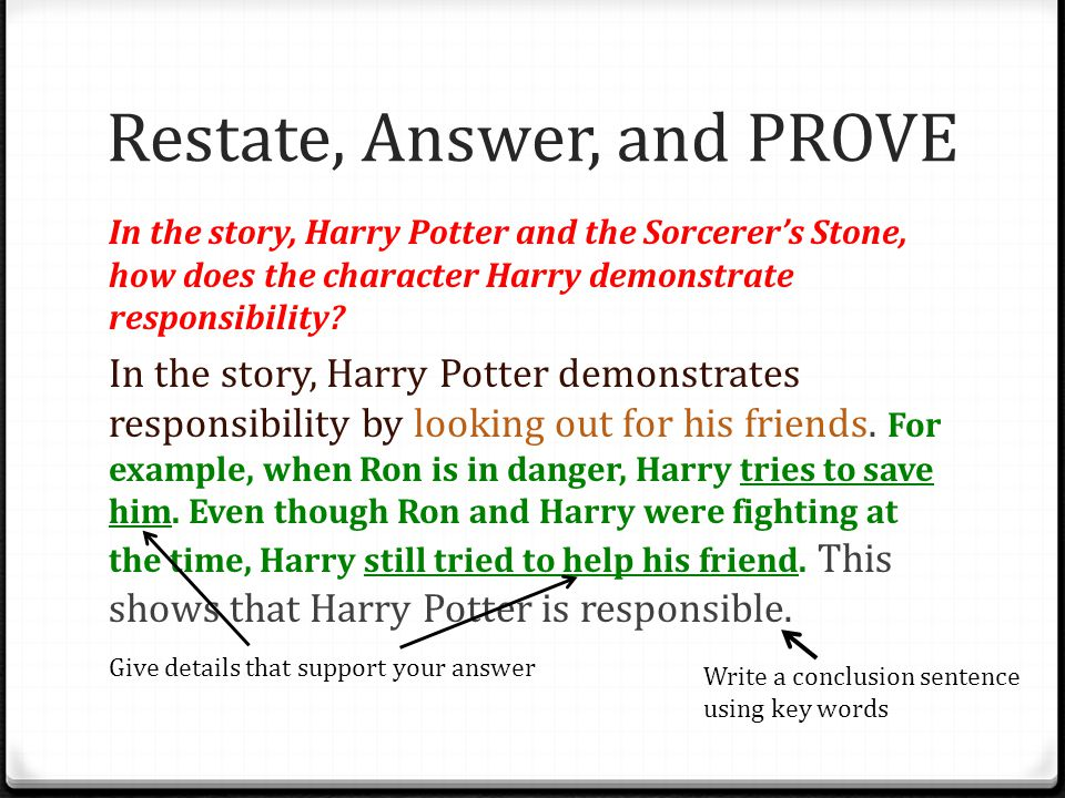Restate, Answer, and PROVE