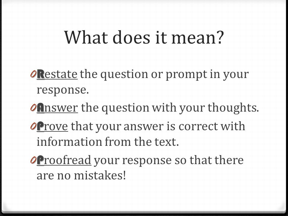 What does it mean Restate the question or prompt in your response.