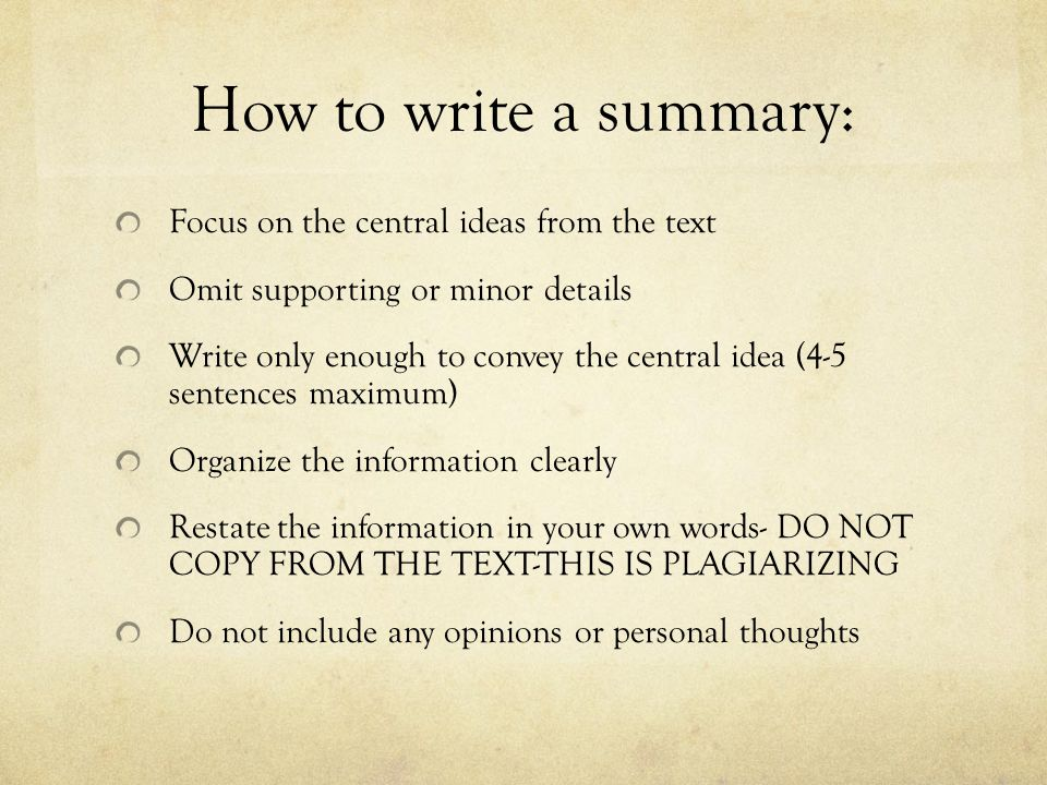How to write a summary: Focus on the central ideas from the text
