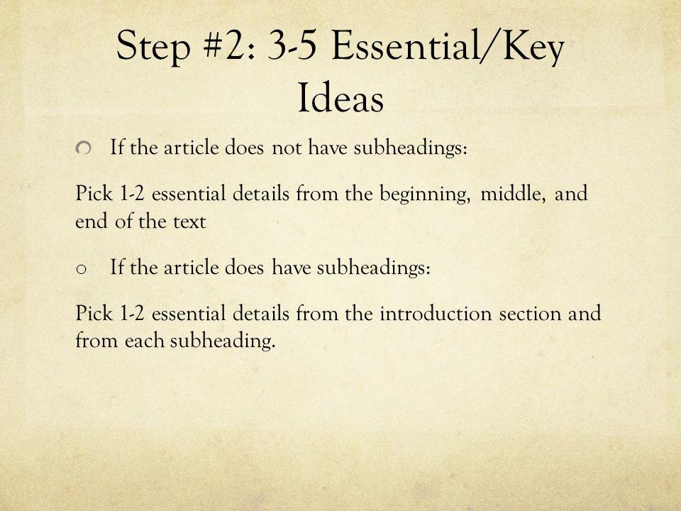 Step #2: 3-5 Essential/Key Ideas
