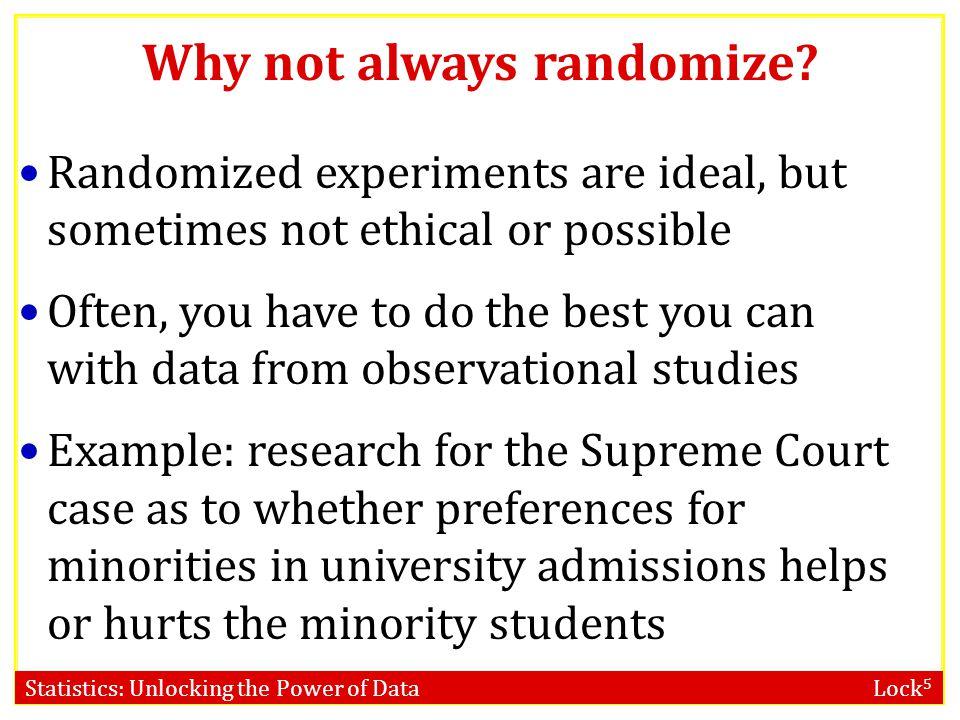 Why not always randomize