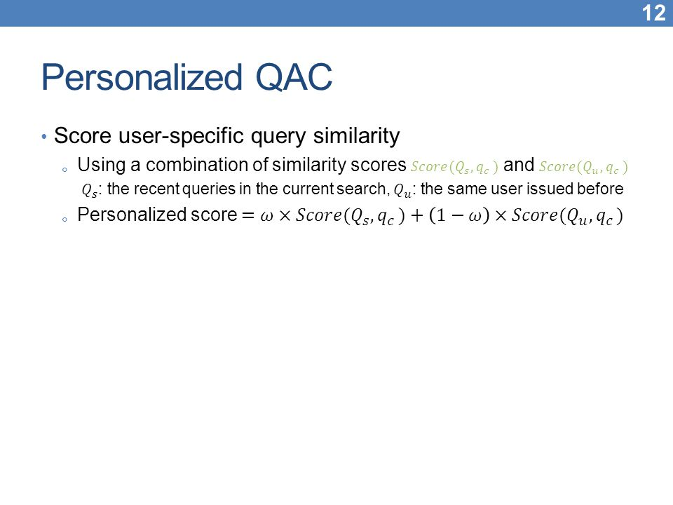 Personalized QAC Score user-specific query similarity