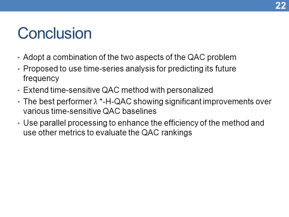 Conclusion Adopt a combination of the two aspects of the QAC problem