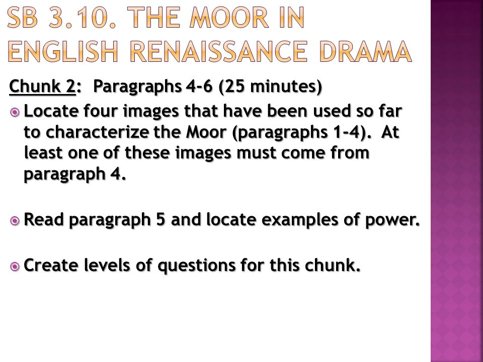 SB 3.10. The Moor in English Renaissance Drama