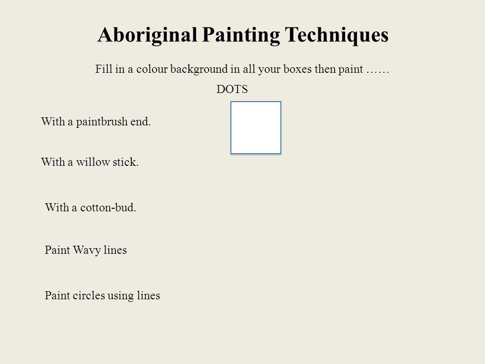 Aboriginal Painting Techniques