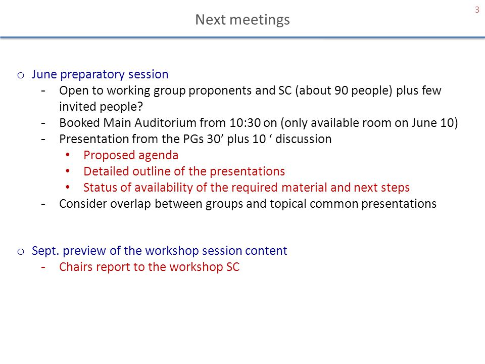 Next meetings June preparatory session