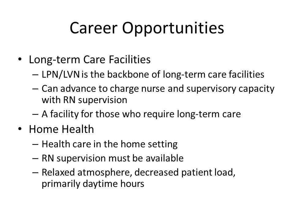 Career Opportunities Long-term Care Facilities Home Health