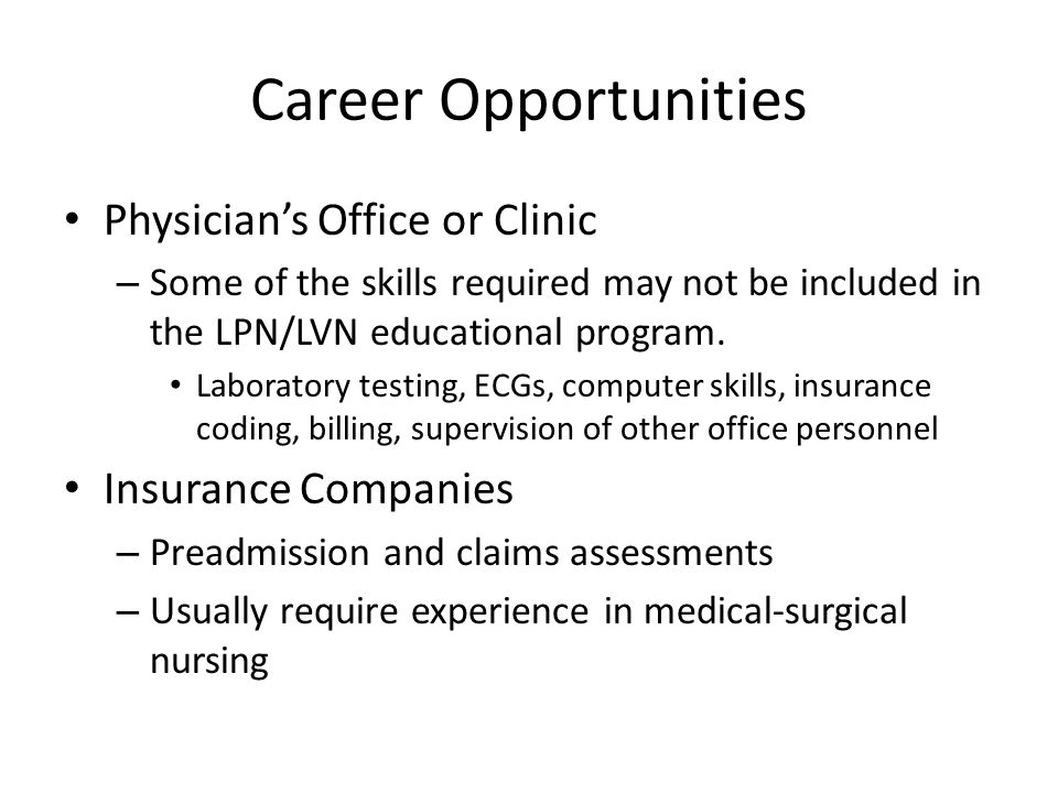Career Opportunities Physician's Office or Clinic Insurance Companies