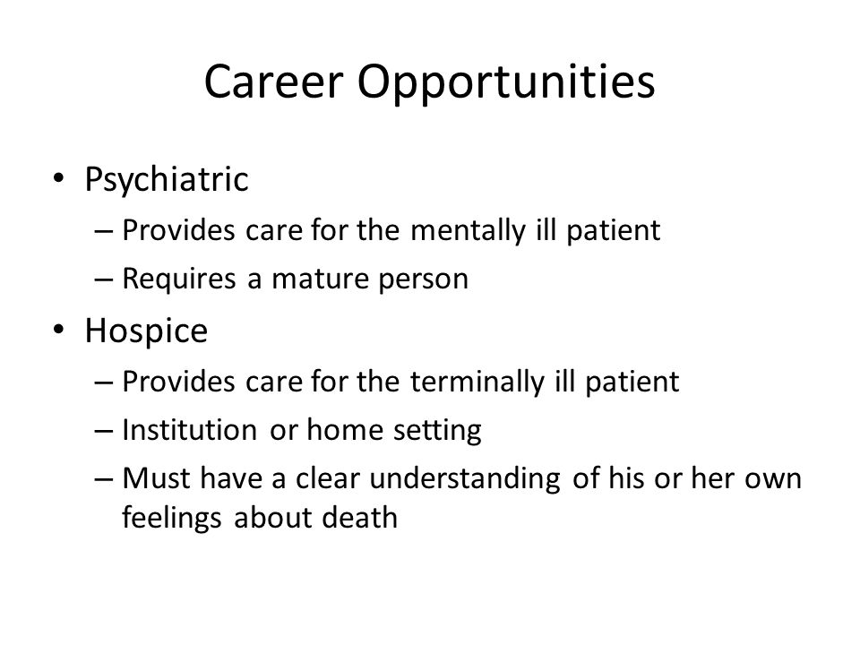 Career Opportunities Psychiatric Hospice