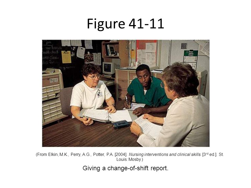 Giving a change-of-shift report.