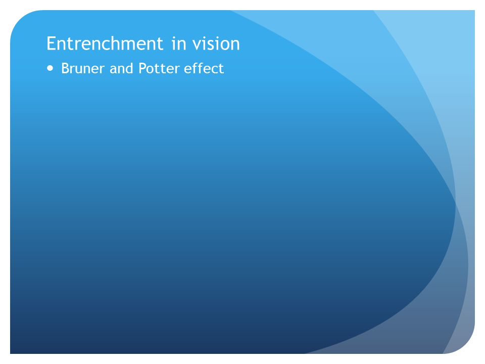 Entrenchment in vision
