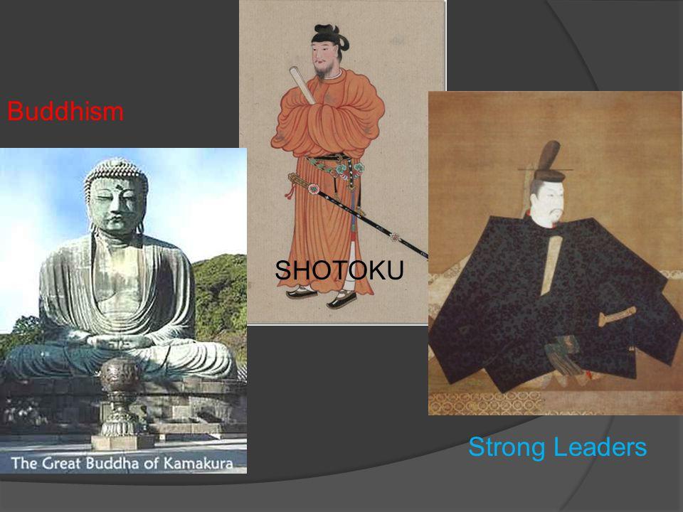 Buddhism SHOTOKU Strong Leaders