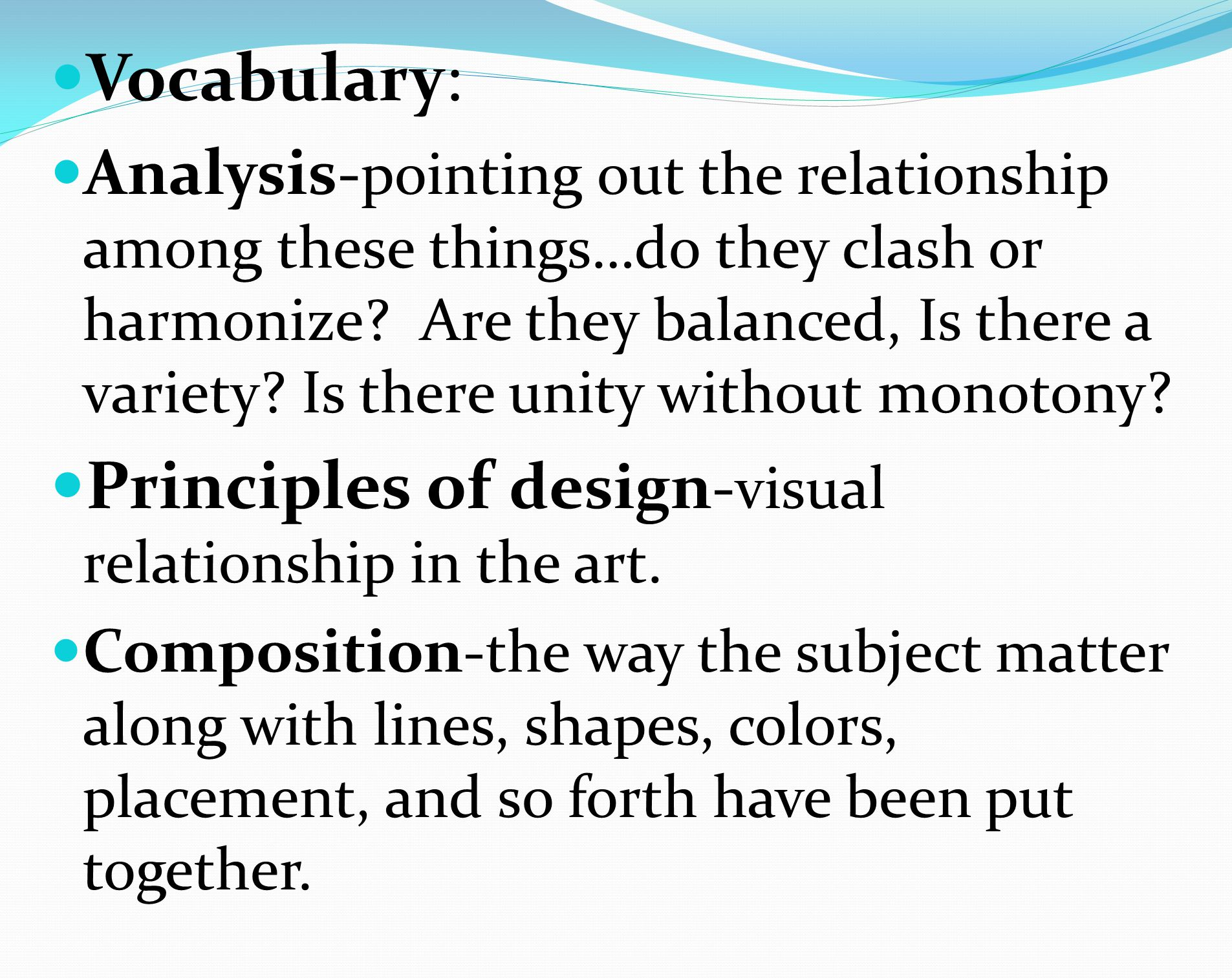 Principles of design-visual relationship in the art.