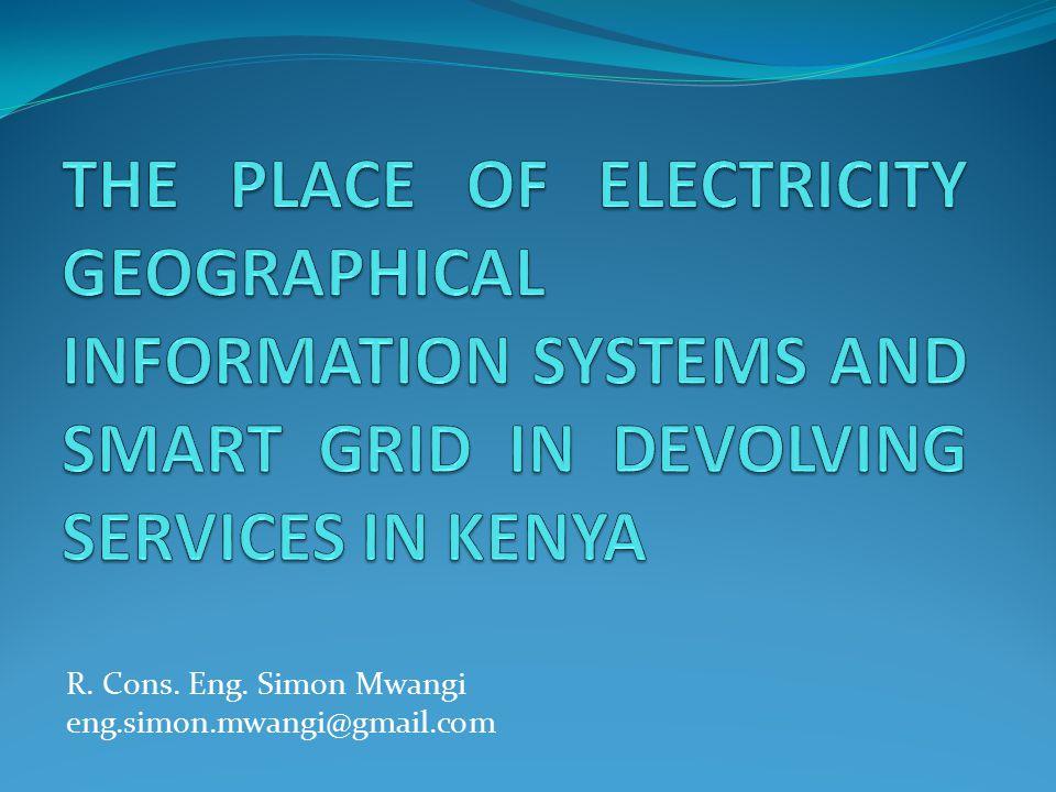 R. Cons. Eng. Simon Mwangi eng.simon.mwangi@gmail.com