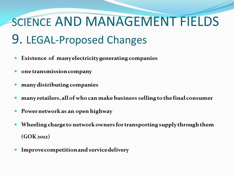 SCIENCE AND MANAGEMENT FIELDS 9. LEGAL-Proposed Changes