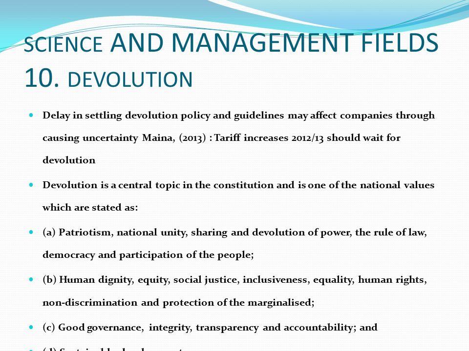 SCIENCE AND MANAGEMENT FIELDS 10. DEVOLUTION