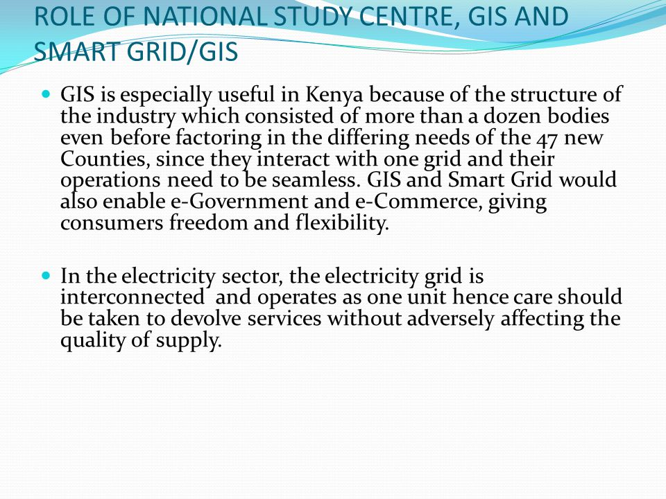ROLE OF NATIONAL STUDY CENTRE, GIS AND SMART GRID/GIS