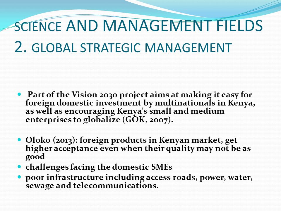 SCIENCE AND MANAGEMENT FIELDS 2. GLOBAL STRATEGIC MANAGEMENT