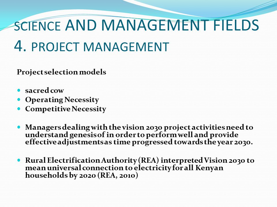 SCIENCE AND MANAGEMENT FIELDS 4. PROJECT MANAGEMENT