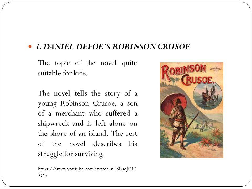 1. DANIEL DEFOE´S ROBINSON CRUSOE