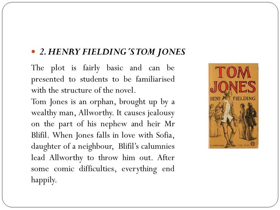 2. HENRY FIELDING´S TOM JONES