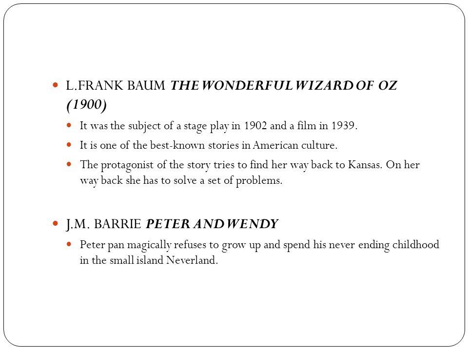 L.FRANK BAUM THE WONDERFUL WIZARD OF OZ (1900)